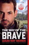 The Way of the Brave (#01 in Global Search And Rescue Series) Paperback