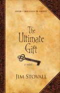 The Ultimate Gift: A Novel Hardback