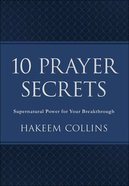 10 Prayer Secrets: Supernatural Power For Your Breakthrough Imitation Leather