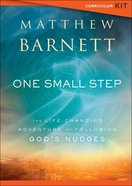 One Small Step: The Life-Changing Adventure of Following God's Nudges (Curriculum Kit) Pack