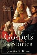 The Gospels as Stories eBook