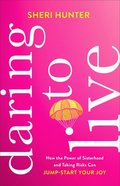 Daring to Live eBook
