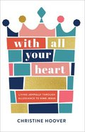 With All Your Heart eBook