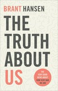 The Truth About Us eBook