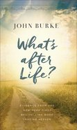 What's After Life? eBook