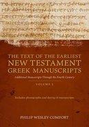 Text of the Earliest New Testament Manuscripts (Vol 2) Paperback