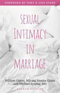 Sexual Intimacy in Marriage (4th Edition) Paperback