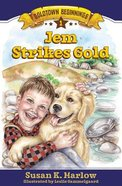 Jem Strikes Gold (#01 in Goldtown Beginnings Series)