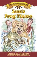 Jem's Frog Fiasco (#02 in Goldtown Beginnings Series) Paperback