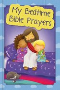 My Bedtime Bible Prayers Hardback