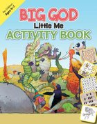 Big God, Little Me Activity Book (Ages 4-7) Paperback