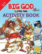 Big God, Little Me Activity Book (Ages 7+) Paperback