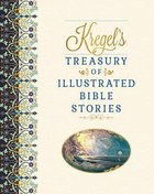 Kregel's Treasury of Illustrated Bible Stories Hardback