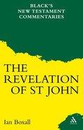 The Revelation of St John (Black's New Testament Commentary Series) Hardback