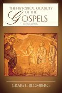 The Historical Reliability of the Gospels (2nd Edition) Paperback