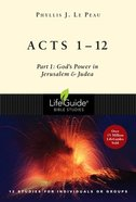 Acts 1: 12  God's Power in Jerusalem and Judea (Lifeguide Bible Study Series) Paperback