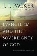 Evangelism & the Sovereignty of God Paperback