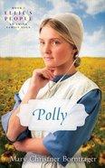 Polly (#05 in Ellie's People Series) Paperback
