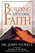 Building Dynamic Faith Paperback