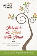 Forever in Love With Jesus Paperback