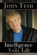 Intelligence For Your Life: Powerful Lessons For Personal Growth Paperback