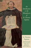 An Introduction to the Metaphysics of St. Thomas Aquinas Paperback