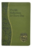 Pro-Life Reflections For Every Day Imitation Leather