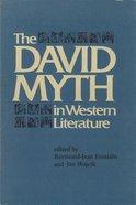 The David Myth in Western Literature Hardback