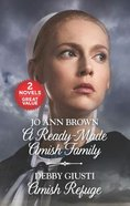 A Ready-Made Amish Family/Amish Refuge (Love Inspired 2 Books In 1 Series) Mass Market