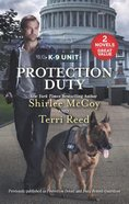 Protection Duty: Protection Detail/Duty Bound Guardian (2 Books in 1) (Love Inspired Suspense Series) Mass Market