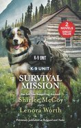 Survival Mission (2 Books in 1) (K-9 Unit) (Love Inspired Suspense Series) Mass Market