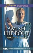 Amish Hideout (Amish Witness Protection) (Love Inspired Suspense Series) Mass Market