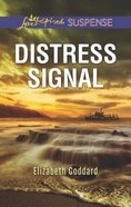 Distress Signal (Coldwater Bay Intrigue) (Love Inspired Suspense Series) Mass Market