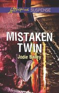 Mistaken Twin (Love Inspired Suspense Series) Mass Market