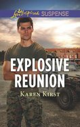 Explosive Reunion (Love Inspired Suspense Series) Mass Market