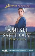 Amish Safe House (Amish Witness Protection) (Love Inspired Suspense Series)