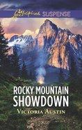 Rocky Mountain Showdown (Love Inspired Suspense Series) Mass Market