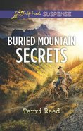 Buried Mountain Secrets (Love Inspired Suspense Series) Mass Market