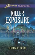 Killer Exposure (Love Inspired Suspense Series) Mass Market