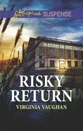 Risky Return (A Covert Operatives Story) (Love Inspired Suspense Series) Mass Market
