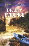 Deadly Evidence (Mount Shasta Secrets) (Love Inspired Suspense Series) Mass Market
