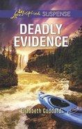 Deadly Evidence (Mount Shasta Secrets) (Love Inspired Suspense Series) Mass Market