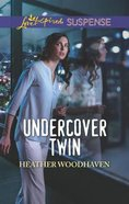 Undercover Twin (Twins Seperated At Birth #01) (Love Inspired Suspense Series) Mass Market