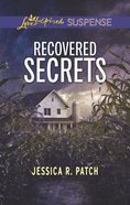Recovered Secrets (Love Inspired Suspense Series) Mass Market