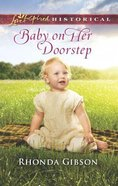 Baby on Her Doorstep (Love Inspired Series Historical) Mass Market