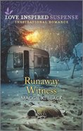 Runaway Witness (Protected Identities) (Love Inspired Suspense Series) Mass Market