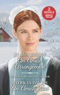 An Amish Arrangement and An Amish Noel: An Anthology (2 Books in 1) (Love Inspired Series) Mass Market