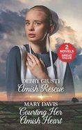 Amish Rescue/Courting Her Amish Heart (Love Inspired 2 Books In 1 Series) Mass Market