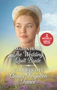 Wedding Quilt Bride, the / Anna's Forgotten Fiance (2 Books in 1) (Love Inspired Series) Mass Market