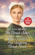 The Amish Suitor/Her Forgiving Amish Heart (Love Inspired 2 Books In 1 Series) Mass Market